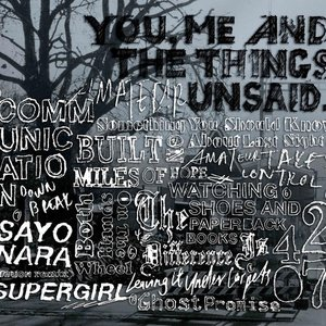Image for 'You, Me and the Things Unsaid'