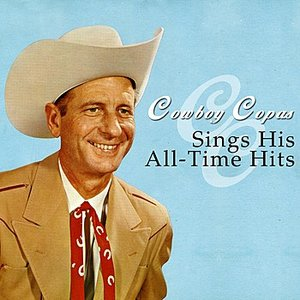 Image for 'Cowboy Copas Sings His All-Time Hits'