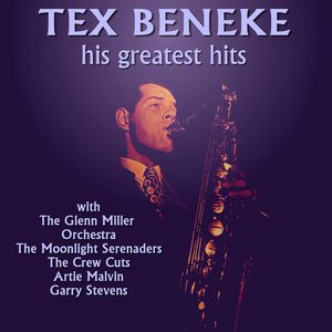 Image for 'Tex Beneke His Greatest Hits'