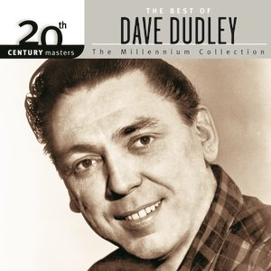 Image for '20th Century Masters: The Millennium Collection: Best Of Dave Dudley'