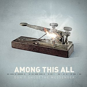 Image for 'Don't shoot the messenger'