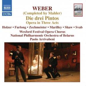 Image for 'WEBER / MAHLER: Die Drei Pintos'