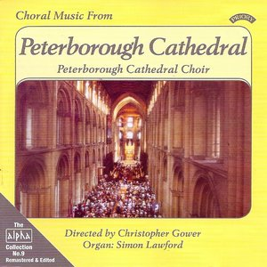 Imagen de 'Alpha Collection Vol 9: Choral Music From Peterborough Cathedral'