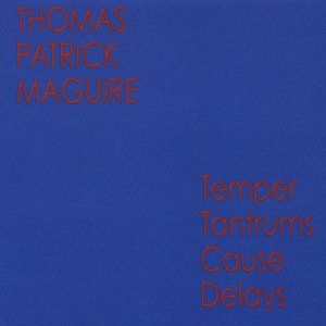 Image for 'Temper Tantrums Cause Delays'