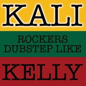 Image for 'Rockers Dubstep Like Kelly'