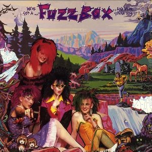Bild für 'We've Got a Fuzzbox and We're Gonna Use It!!'