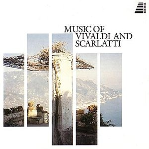Image for 'Music of Vivaldi and Scarlatti'