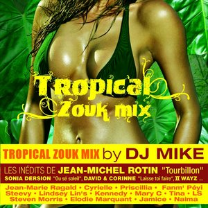 Image for 'Tropical Zouk Mix'