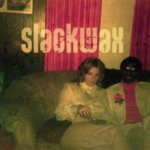 Image for 'Slackwax EP'