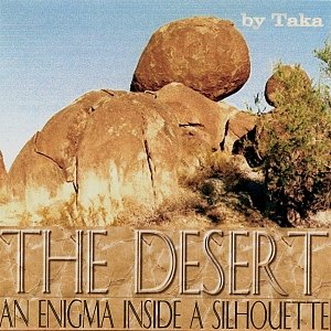 Image for 'The Desert An Enigma Inside A Silhouette'