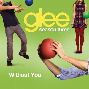 Image pour 'Without You (Glee Cast Version)'