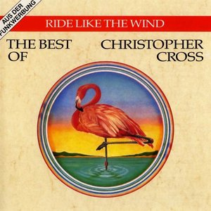 Image for 'Ride Like the Wind - The Best of Christopher Cross'