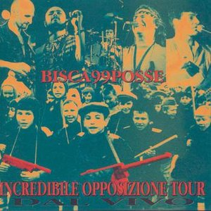 Image for 'Incredible Opposizione Tour'