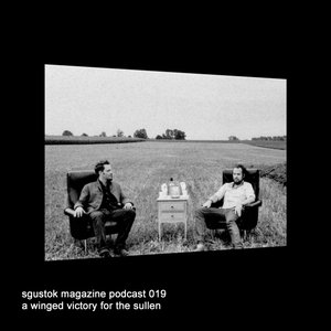 Image for 'Sgustok Magazine Podcast 019'