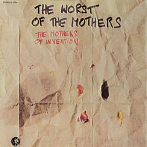 Image for 'The Worst Of The Mothers'