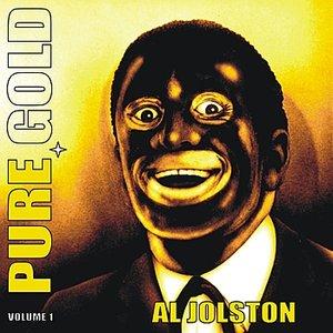 Image for 'Pure Gold - Al Jolson, Vol. 1'