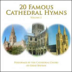 Immagine per '20 Famous Cathedral Hymns - Volume 2'