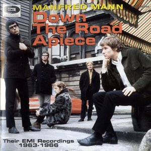 Image for 'Manfred Mann - Down The Road Apiece (Their EMI Recordings 1963-1966)'