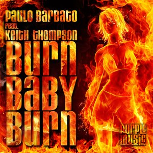 Image for 'Burn Baby Burn (feat. Keith Thompson)'
