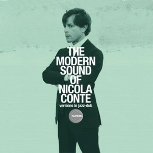 Image pour 'The Modern Sound of Nicola Conte - Versions In Jazz-Dub'