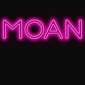 Image for 'moan'