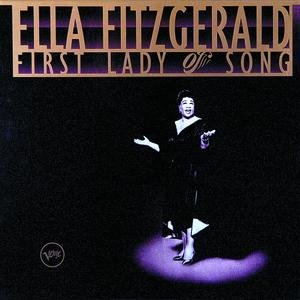 Image for 'Ella Fitzgerald - First Lady Of Song'