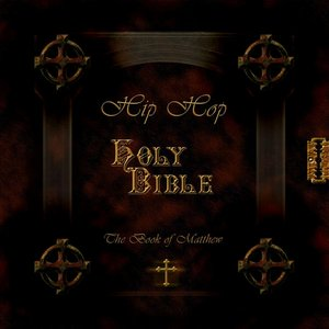 Image for 'The Book of Matthew: Hip Hop Holy Bible'