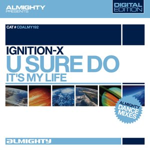 Image for 'Almighty Presents: U Sure Do / It's My Life'