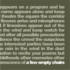 Image for 'A few empty chairs'