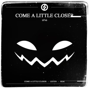 Image for 'Come a Little Closer'