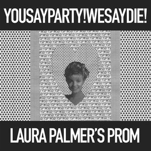 Image for 'Laura Palmer's Prom'