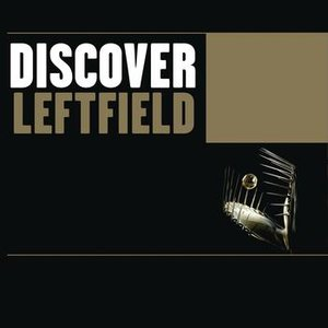 Image for 'Discover Leftfield'