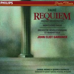 Immagine per 'Fauré: Requiem / Debussy: Trois chansons de Charles d'Orléans / Saint-Saëns: Calme des nuits'