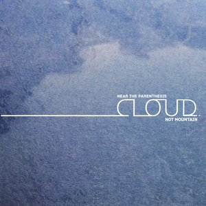 Image for 'Cloud.Not Mountain'