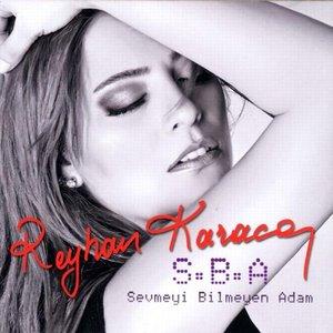 Image for 'S.B.A (Sevmeyi Bilmeyen Adam)'