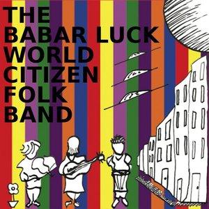 Image for 'The Babar Luck World Citizen Folk Band'