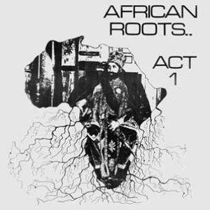 Image for 'African Roots Act 1'