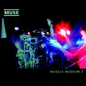 Immagine per 'Muscle Museum (full length version)'