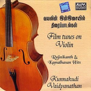 Image for 'Film Tunes On Violin (Rajnikanth & Kamalhasan Hits)'