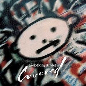 Image for 'AHK-toong BAY-bi Covered'