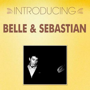Image for 'Introducing... Belle & Sebastian'