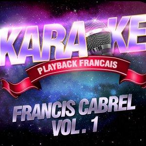 Image for 'Les Succès De Francis Cabrel Vol. 1'