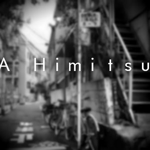 Image for 'A Himitsu'