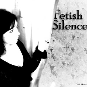 Image for 'Fetish Silence'