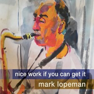Image for 'Nice Work If You Can Get It (feat. Ted Rosenthal, Nicki Parrott & Tim Horner)'