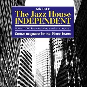 Imagen de 'The Jazz House Independent Vol. 6'
