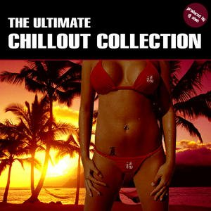 Image for 'The Ultimate Chillout Collection'