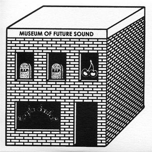 Image for 'Museum Of Future Sound 2'