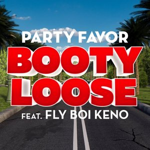 Image for 'Booty Loose (feat. Fly Boi Keno)'