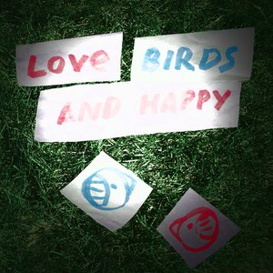 Image for 'love birds and happy'